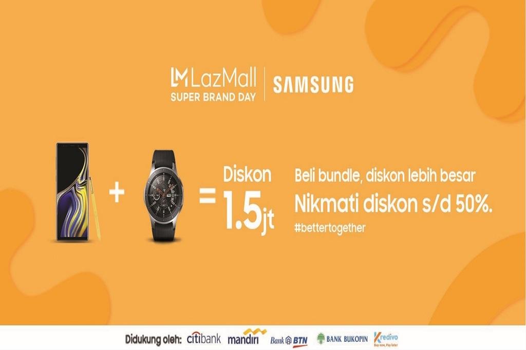 Super Brand Day Samsung X Lazada Dunia Fintech
